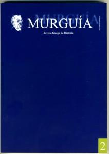 2  MURGUIA REVISTA GALEGA DE HISTORIA | SETEMBRO DECEMBRO 2003