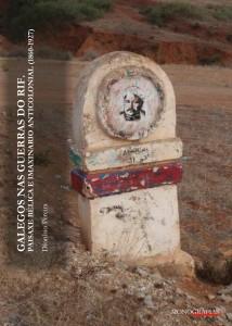3.-COLECCIÓN MONOGRAFIAS | GALEGOS GUERRAS RIF. PAISAXE BÉLICA E IMAXINARIO ANTICOLINIAL (2016 | 101pp.)