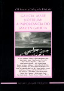 GALICIA MARE NOSTRUM A IMPORTANCIA DO MAR EN GALICIA (2001|400pp.)